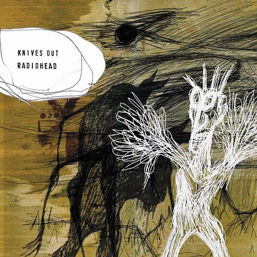 Knives Out by Radiohead