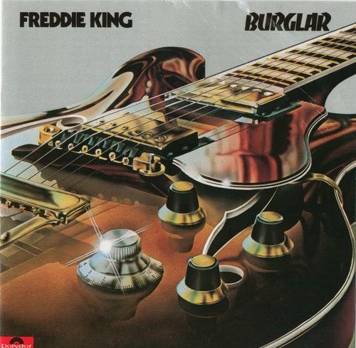 Burglar by Freddie King