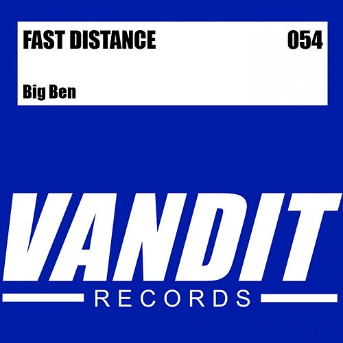 Big Ben (from VANDIT Digital) by Fast Distance