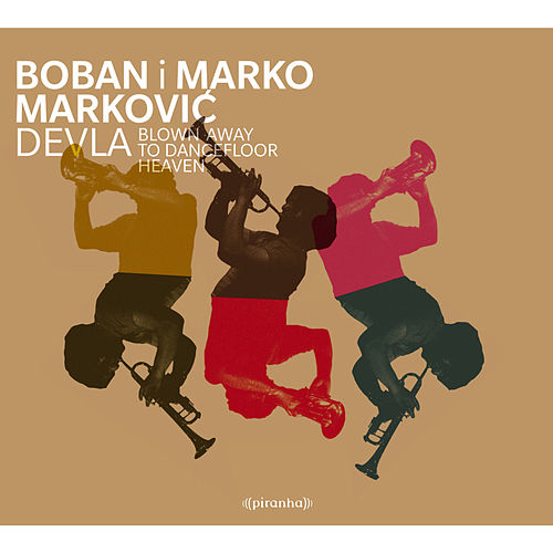 Devla by Boban Markovic Orkestar