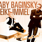 Komm und Tanz mit mir! by GABY BAGINSKY