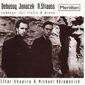 Debussy, Janacek, Strauss: Sonatas for Violin and Piano by Ittai Shapira