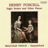 Purcell: Eight Suites and Other Pieces by Malcolm Proud