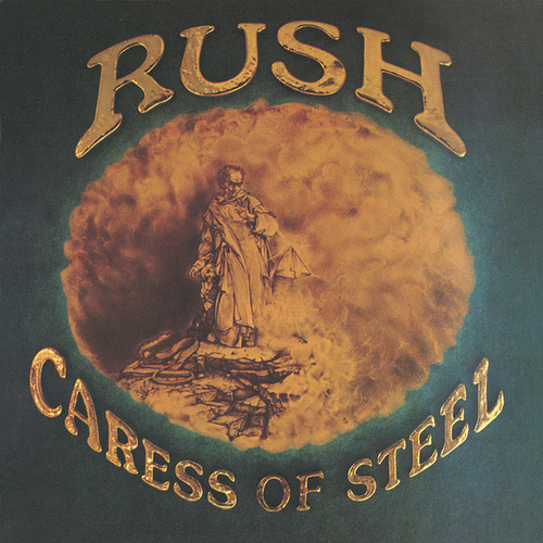 Caress Of Steel by Rush