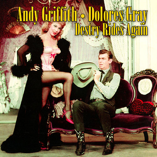 Destry Rides Again (Original Cast Recording) by Various Artists