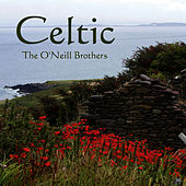 Celtic by The O'Neill Brothers