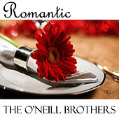 Romantic by The O'Neill Brothers