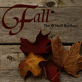 Fall by The O'Neill Brothers
