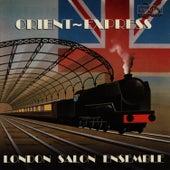 Orient Express by The London Salon Ensemble