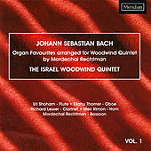 bach: Organ Favourites Arranged for Woodwind Quintet by The Israel Woodwind Quintet