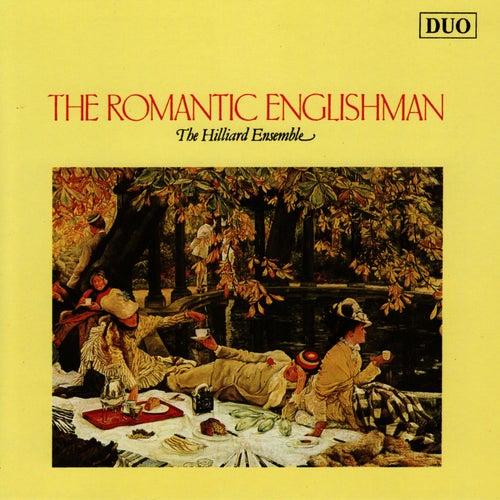 The Romantic Englishman by The Hilliard Ensemble