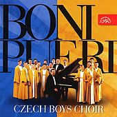 Boni Pueri. Czech Boy´s Choir by Czech Boy´s Choir