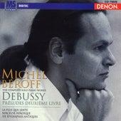 Debussy: Preludes Deuxieme Livre & Six Epigraphes Antiques by Michel Beroff