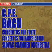 C.P.E. Bach: Concertos for Flute - Concertos for Harpsichord by Various Artists