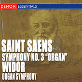 St. Saens: Symphony No. 3 - Widor: Organ Symphony by Various Artists
