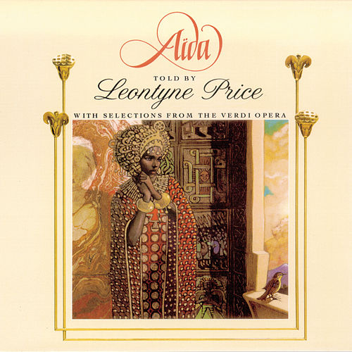 Aida by Leontyne Price