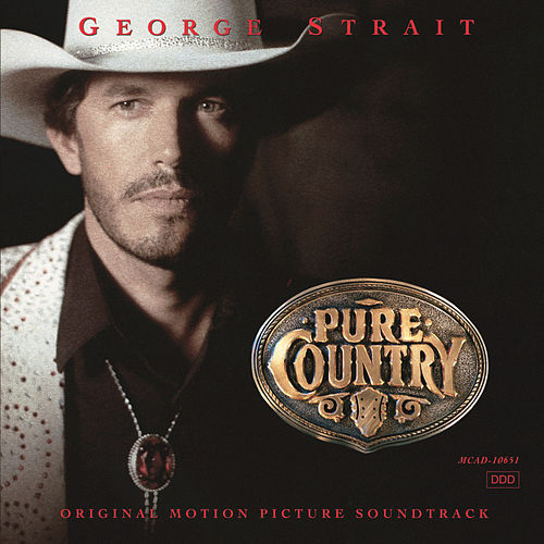 Pure Country by George Strait