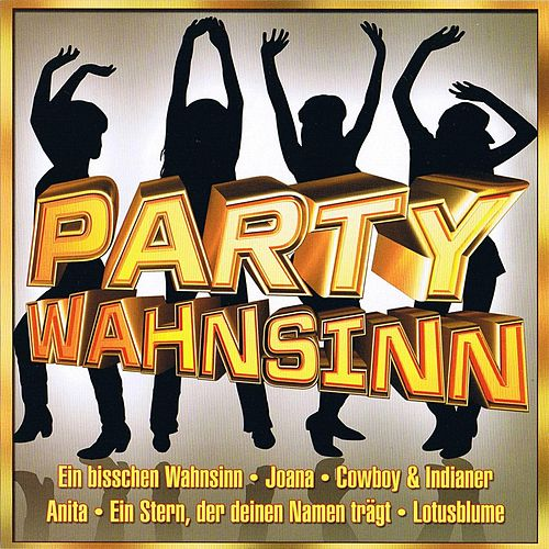 Party Wahnsinn by Solid Gold