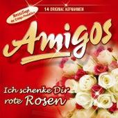 Ich schenke Dir rote Rosen by Los Amigos