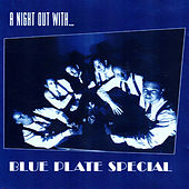 A Night Out With by Blue Plate Special