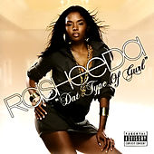 Dat Type Of Gurl by Rasheeda