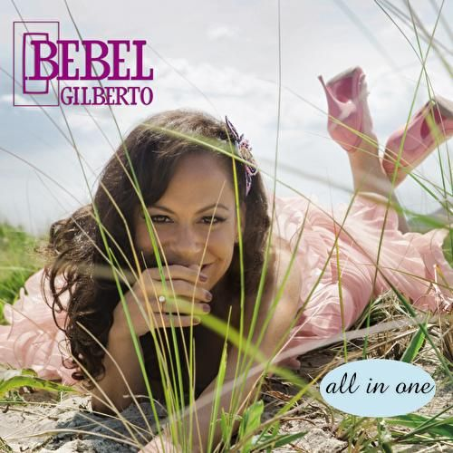 All In One by Bebel Gilberto