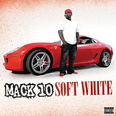 Soft White by Mack 10