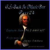Bach In Musical Box 24 /  English Suite No.2 A Minor BWV 807 by Shinji Ishihara