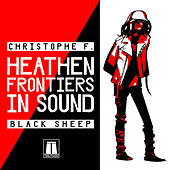 Heathen Frontiers In Sound by Christophe