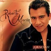 Gracias by Roberto Moron Y Su Atentado