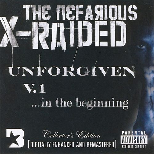 The Unforgiven, V.1: ...In The Beginning by X-Raided