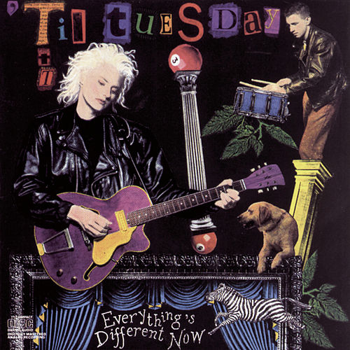 Everything's Different Now by 'Til Tuesday