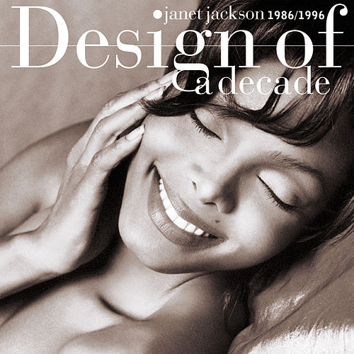 Design Of A Decade 1986-1996 by Janet Jackson