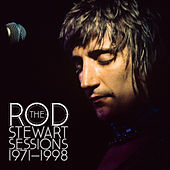 The Rod Stewart Sessions 1971-1998 by Rod Stewart