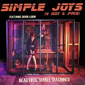 Simple Joys - Single by Beautiful Small Machines