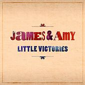 Little Victories by James & Amy