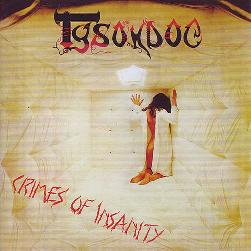 Crimes Of Insanity by Tyson Dog