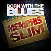 Born With the Blues by Memphis Slim