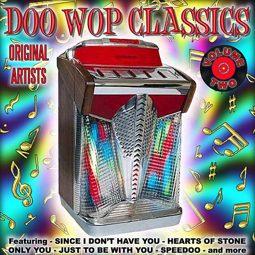 Doo Wop Classics Vol. 2 by Various Artists