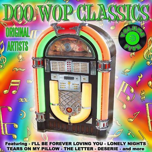 Doo Wop Classics Vol. 5 by Various Artists