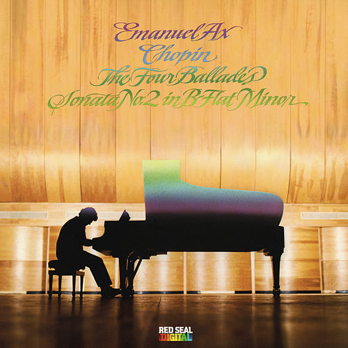 Chopin: Ballades Nos. 1-4 and Sonata No. 2 in B-Flat Minor, Op. 35 'Funeral March' by Emanuel Ax