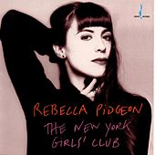 The New York Girls' Club by Rebecca Pidgeon