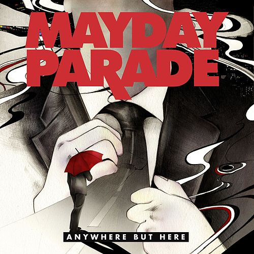 Anywhere But Here by Mayday Parade