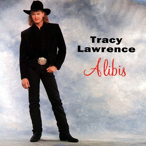 Alibis by Tracy Lawrence