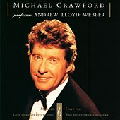 Michael Crawford Performs Andrew Lloyd Webber by Michael Crawford