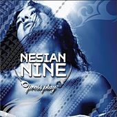 Press Play by Nesian N.I.N.E.