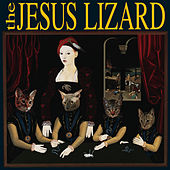 Liar (Remaster / Reissue) by The Jesus Lizard