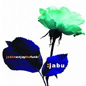Jobim Enjoy the Funk! by Jabu