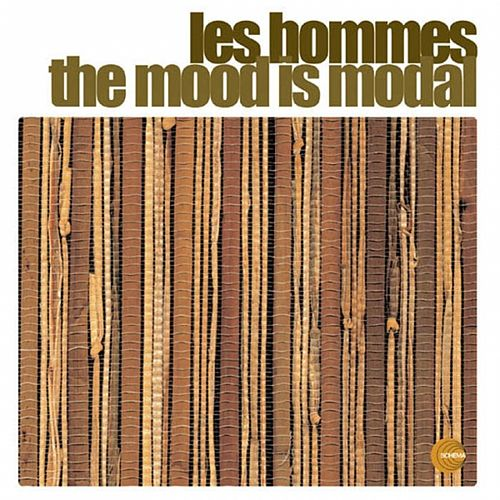 The Mood Is Modal by Les Hommes
