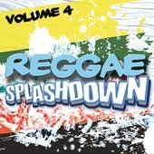 Reggae Splashdown, Vol 4 by Various Artists